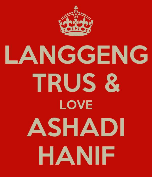 LANGGENG TRUS & LOVE ASHADI HANIF
