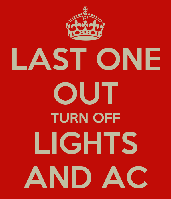 last one out turn off lights and ac poster steph keep calm o matic