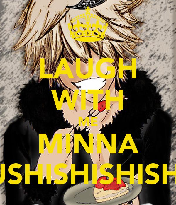LAUGH WITH ME MINNA USHISHISHISHI