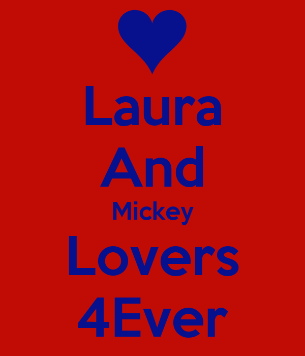 Laura And Mickey Lovers 4Ever