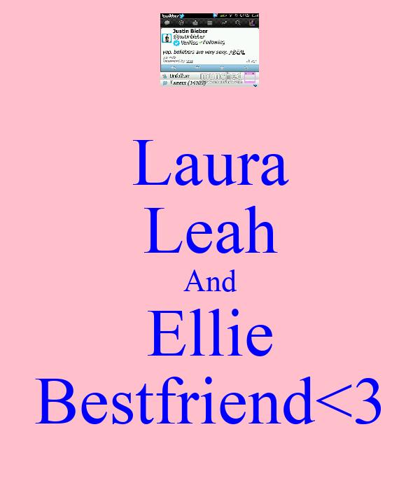 Laura Leah And Ellie Bestfriend<3