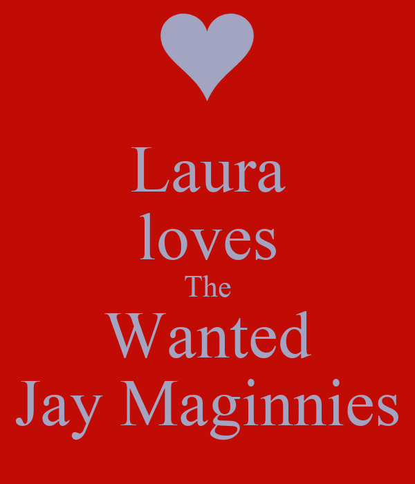 Laura loves The Wanted Jay Maginnies