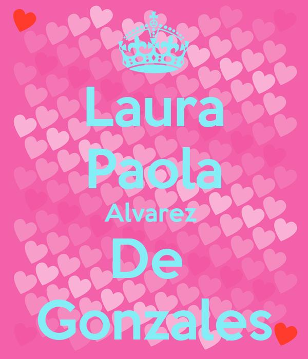 Laura Paola Alvarez  De  Gonzales