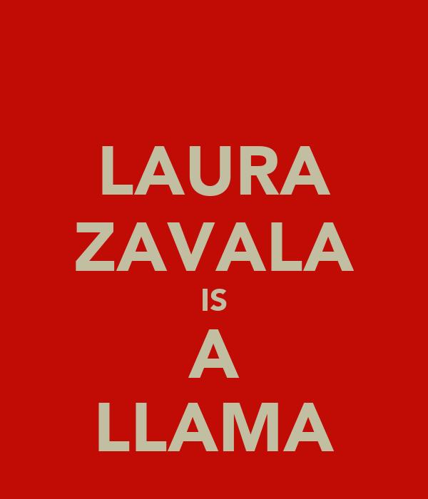 LAURA ZAVALA IS A LLAMA