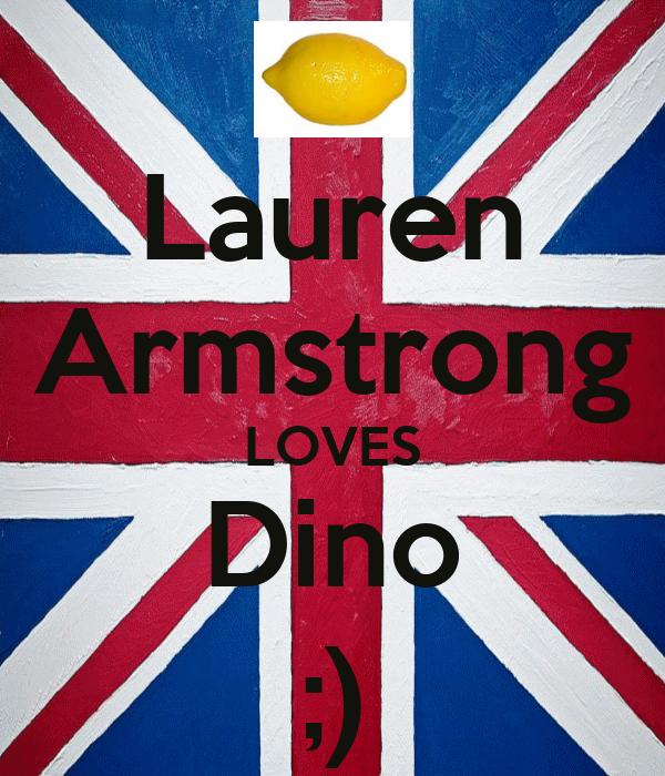Lauren Armstrong LOVES Dino ;)