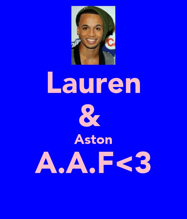 Lauren &  Aston A.A.F<3