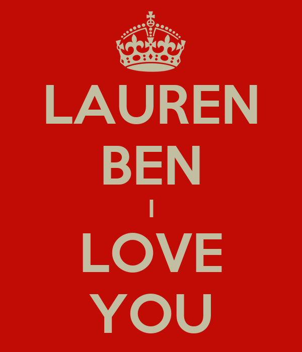 LAUREN BEN I LOVE YOU