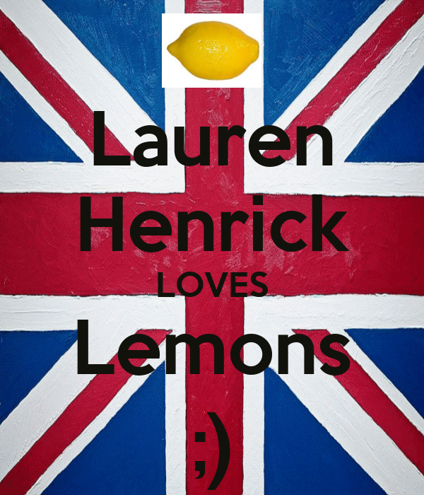 Lauren Henrick LOVES Lemons ;)