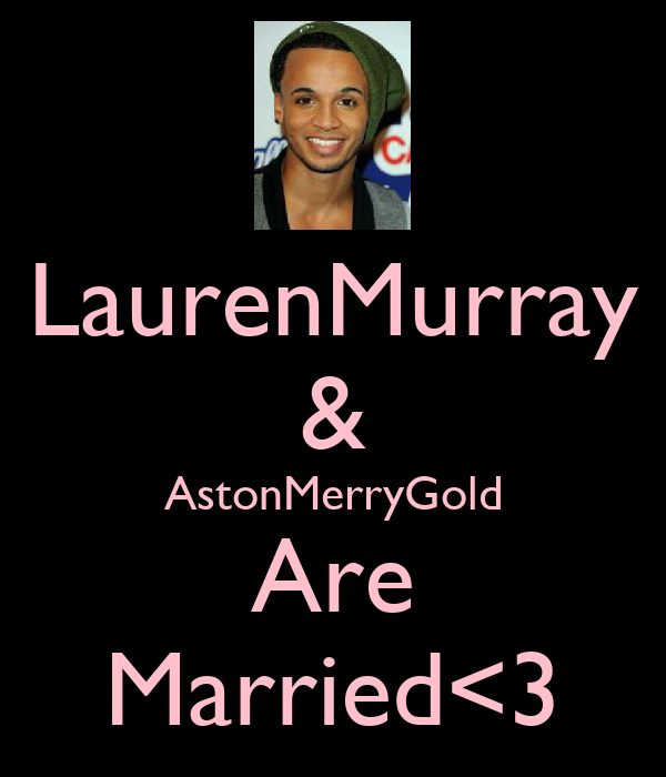 LaurenMurray & AstonMerryGold Are Married<3
