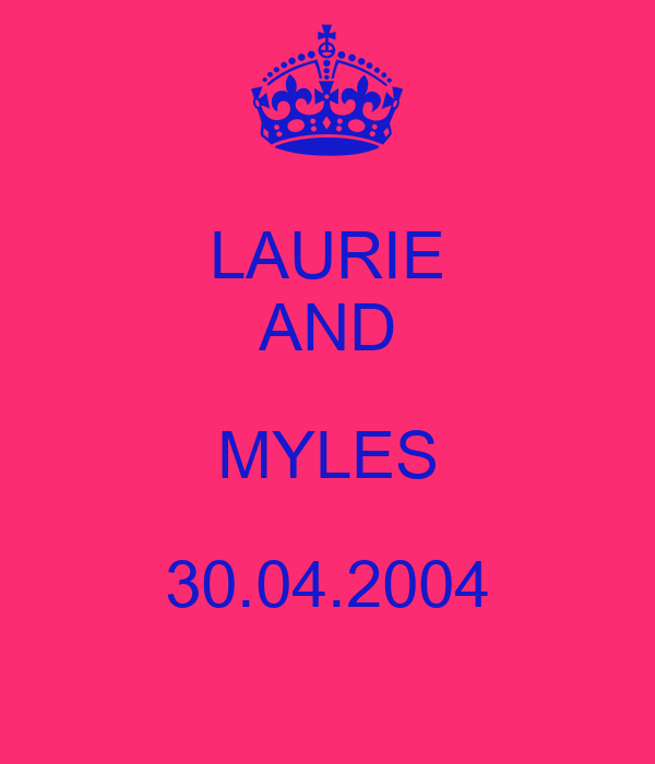 LAURIE AND MYLES 30.04.2004