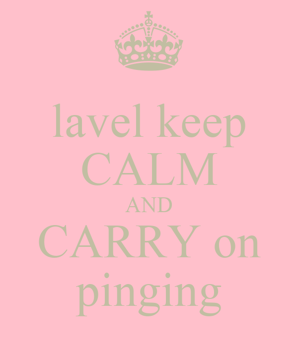 lavel keep CALM AND CARRY on pinging