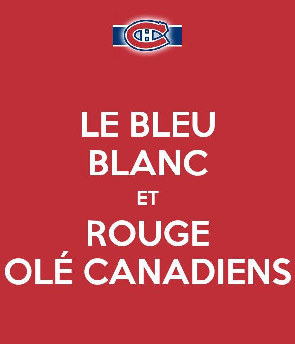 LE BLEU BLANC ET ROUGE OLÉ CANADIENS