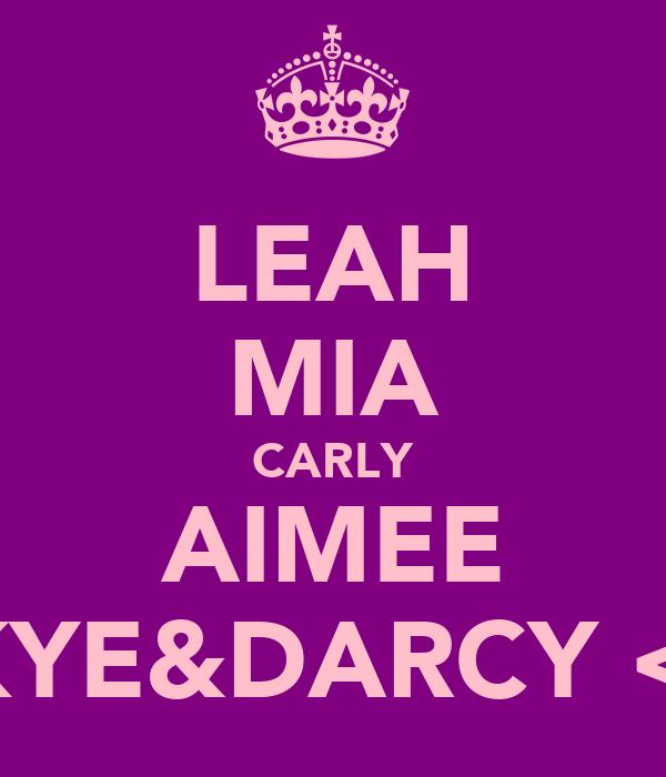 LEAH MIA CARLY AIMEE SKYE&DARCY <3