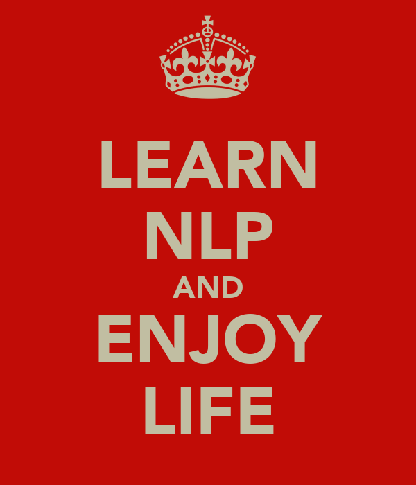 LEARN NLP AND ENJOY LIFE