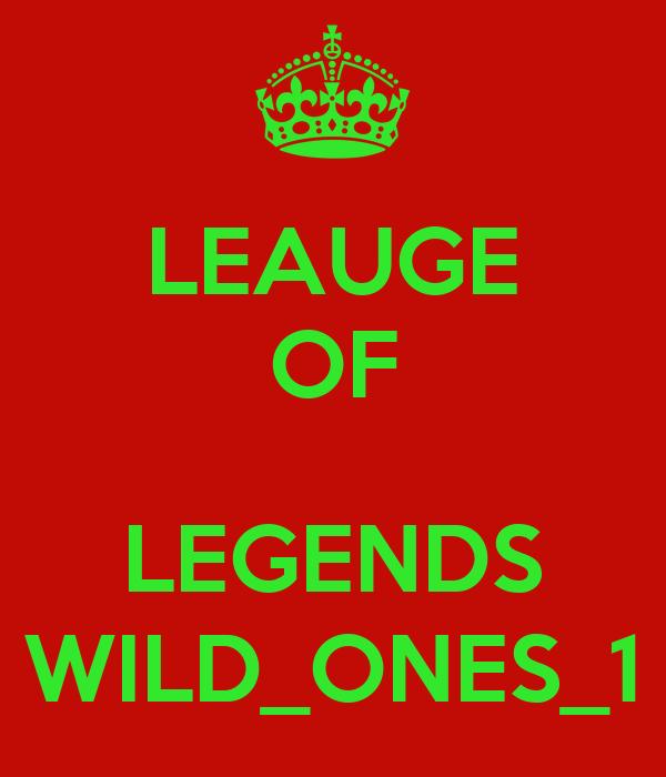 LEAUGE OF  LEGENDS WILD_ONES_1