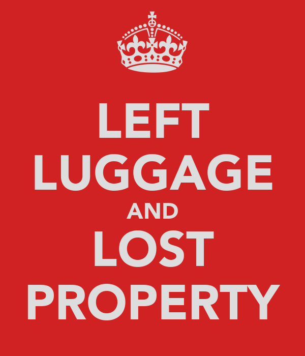 LEFT LUGGAGE AND LOST PROPERTY