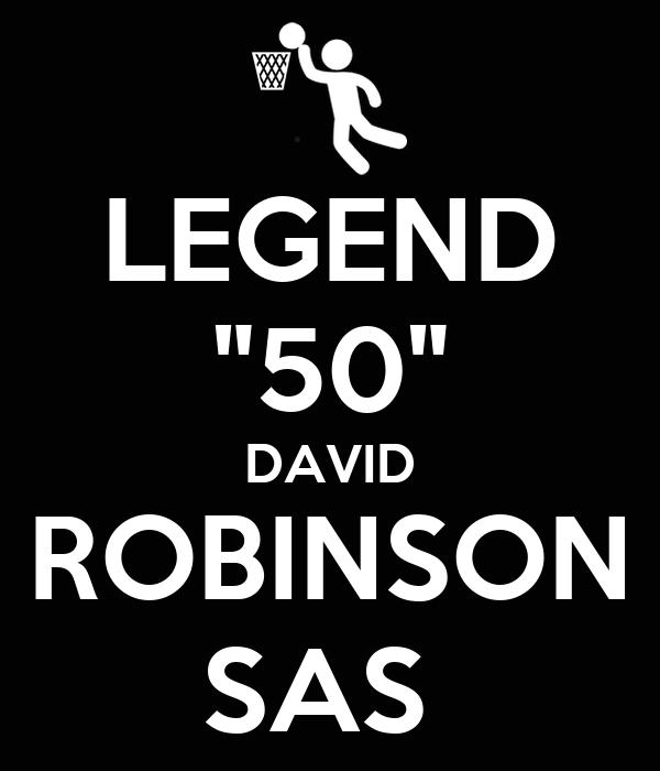 "LEGEND ""50"" DAVID ROBINSON SAS"
