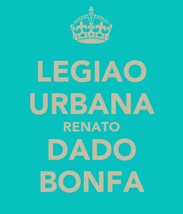 LEGIAO URBANA RENATO DADO BONFA