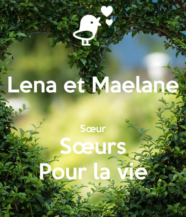 Lena et Maelane  Sœur Sœurs Pour la vie