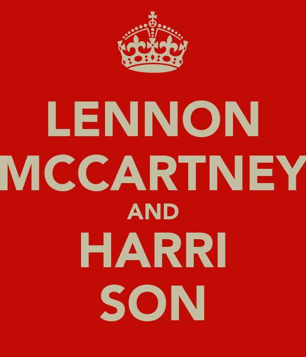 LENNON MCCARTNEY AND HARRI SON