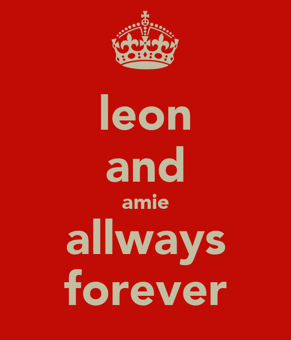 leon and amie allways forever