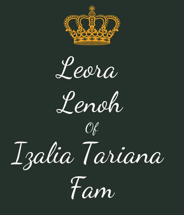 Leora  Lenoh Of Izalia Tariana  Fam