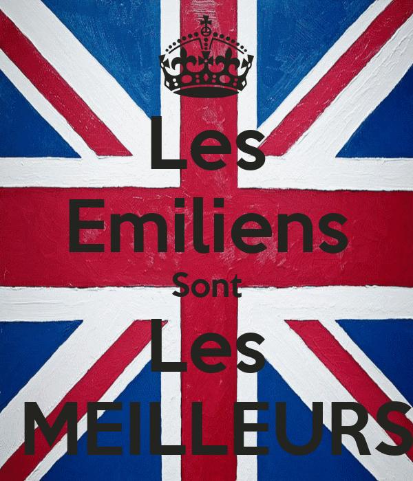 Les Emiliens Sont Les  MEILLEURS