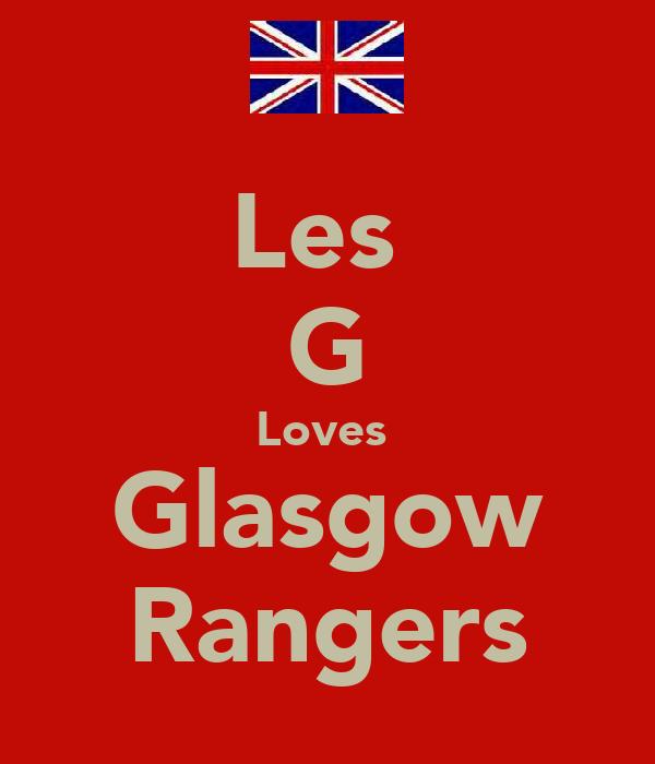 Les  G Loves  Glasgow Rangers