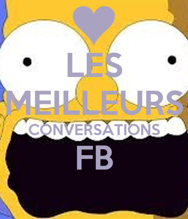 LES MEILLEURS CONVERSATIONS FB