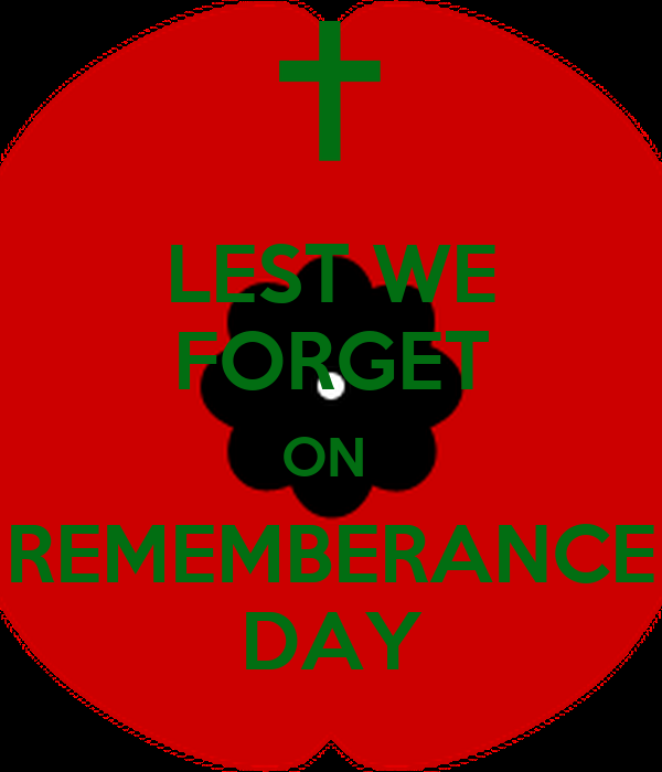 LEST WE FORGET ON  REMEMBERANCE DAY