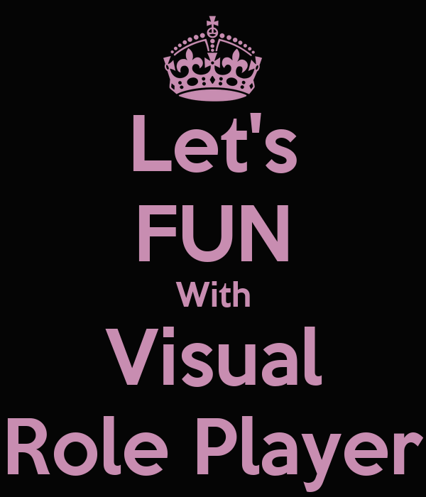 Let's FUN With Visual Role Player