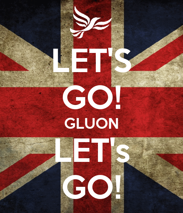 LET'S GO! GLUON LET's GO!
