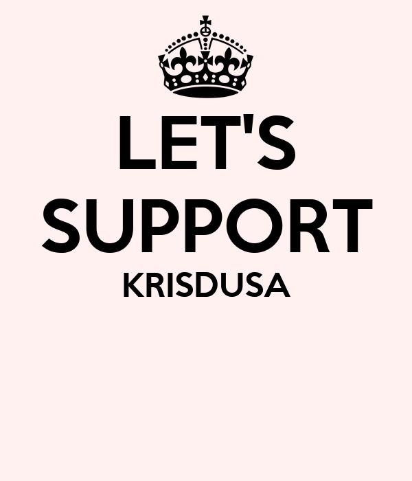 LET'S SUPPORT KRISDUSA