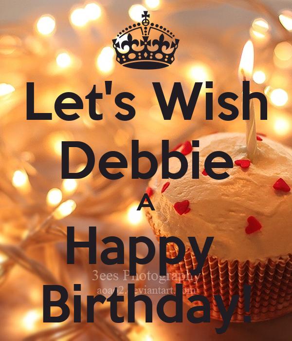 Let's Wish Debbie A Happy Birthday! Poster