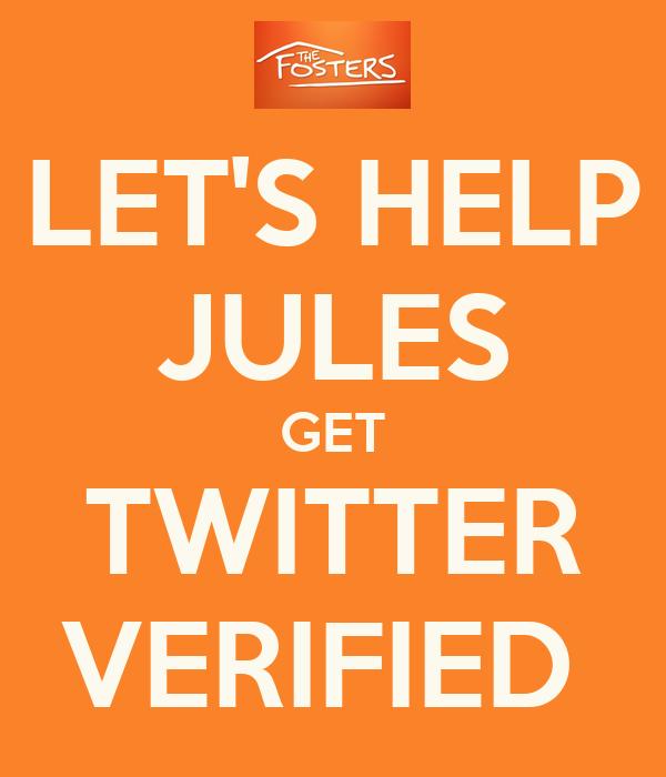 LET'S HELP JULES GET TWITTER VERIFIED