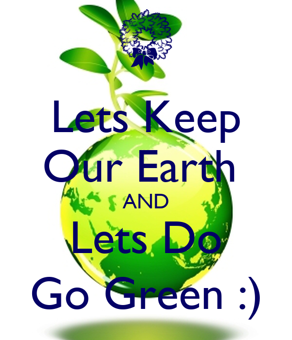 essay on clean and green earth Check out our top free essays on we keep our earth clean and green to help you write your own essay.