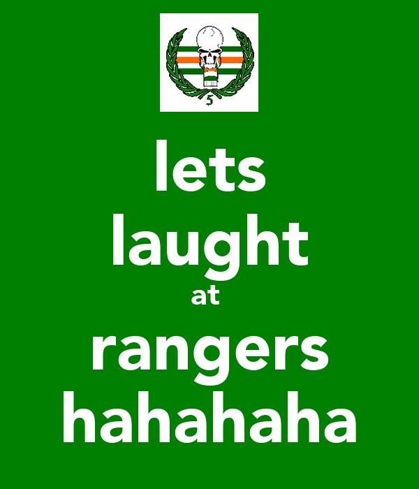 lets laught at  rangers hahahaha