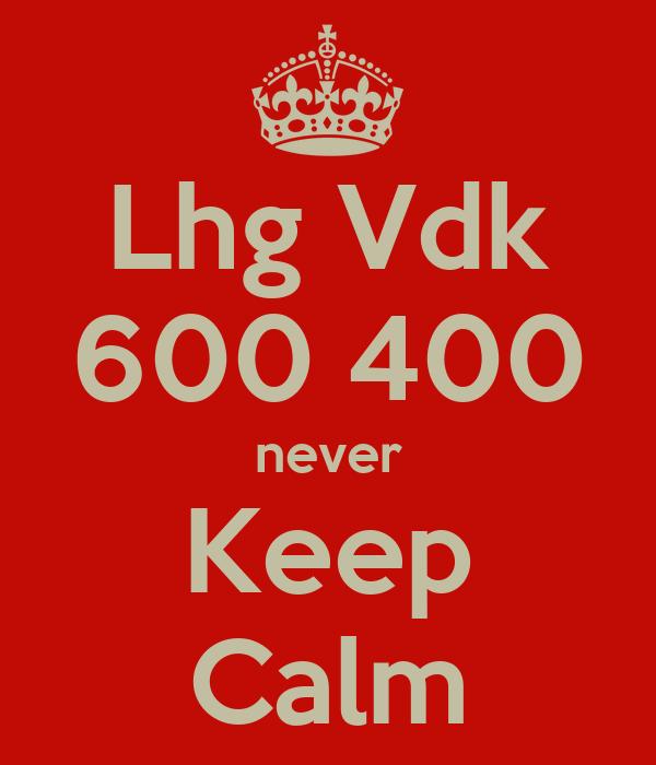 Lhg Vdk 600 400 never Keep Calm
