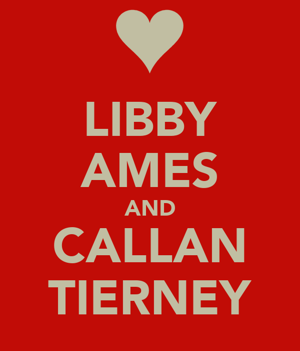 LIBBY AMES AND CALLAN TIERNEY