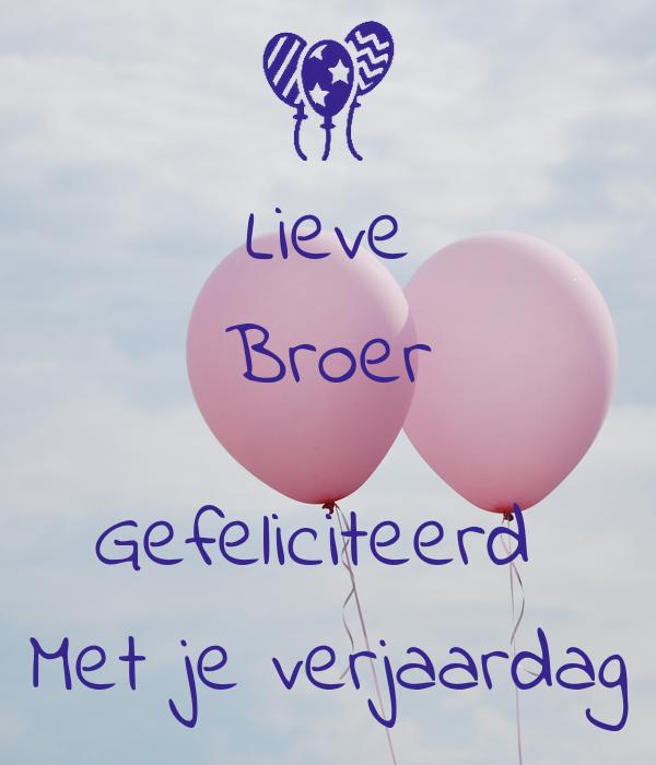 gefeliciteerd broer Lieve Broer Gefeliciteerd Met je verjaardag Poster   Fiona   Keep  gefeliciteerd broer