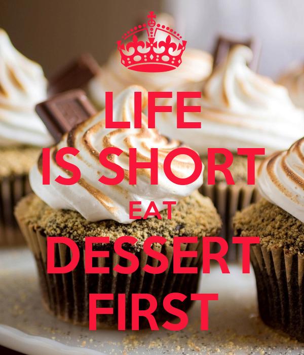 life-is-short-eat-dessert-first-15.jpg