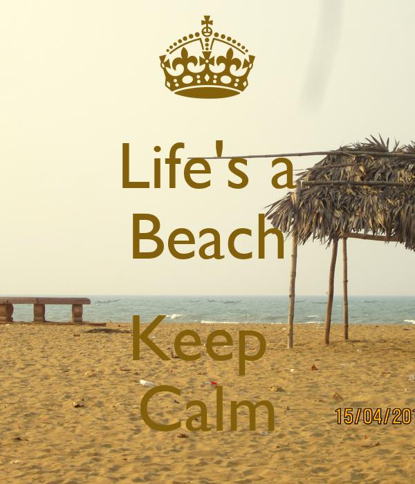 Life's a Beach  Keep  Calm