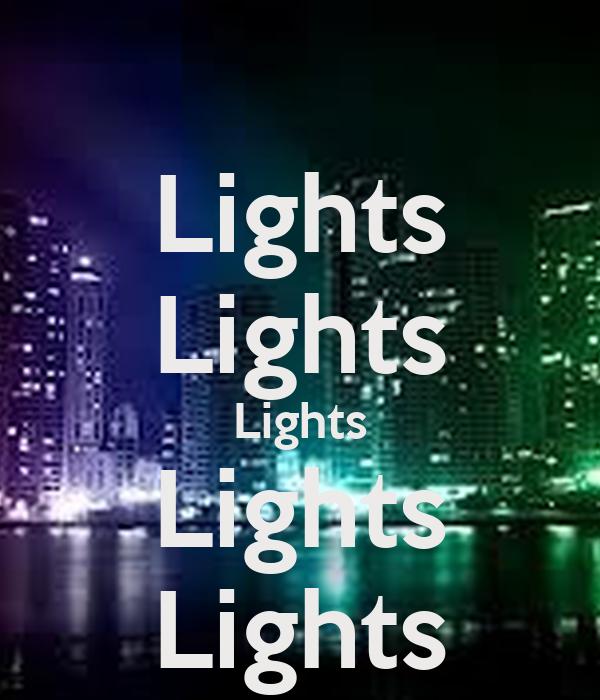 Lights Lights Lights Lights Lights