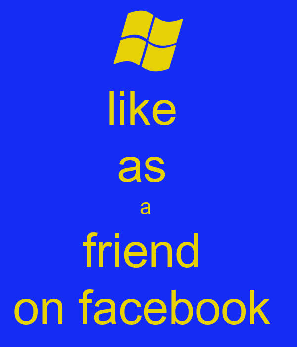 like  as  a  friend  on facebook
