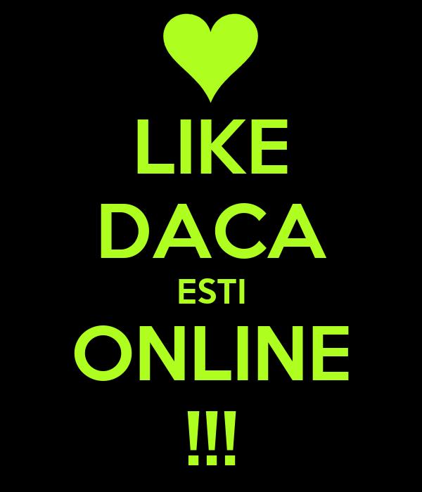 LIKE DACA ESTI ONLINE !!!