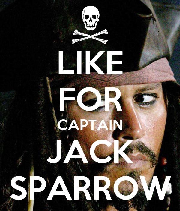 LIKE FOR CAPTAIN JACK SPARROW