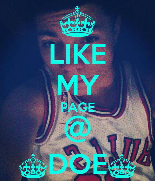 LIKE MY PAGE @ ^DOE^