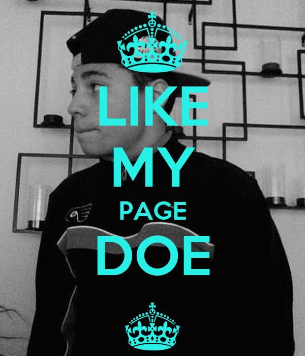 LIKE MY PAGE DOE ^