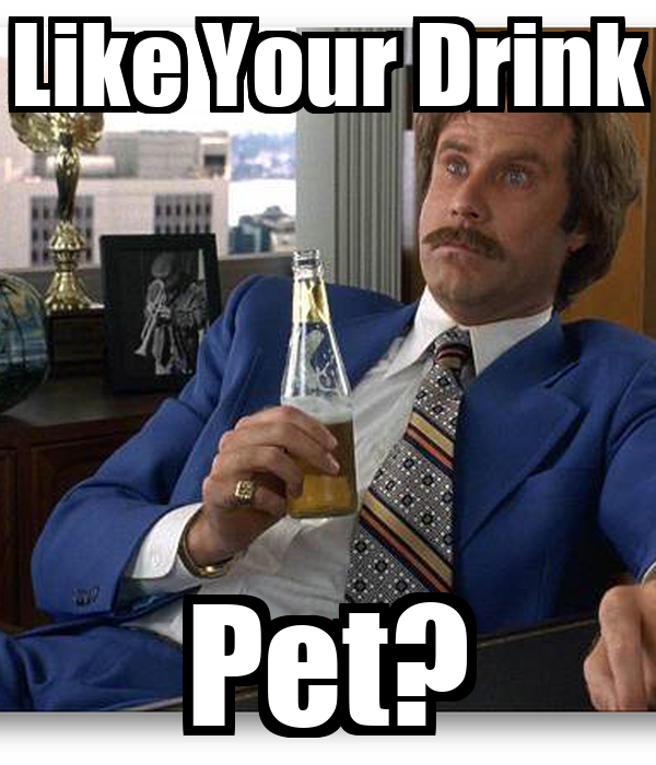 Like Your Drink Pet?