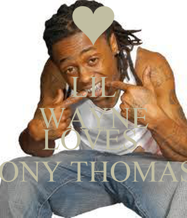 LIL WAYNE SAYS HE LOVES  EBONY THOMAS<3